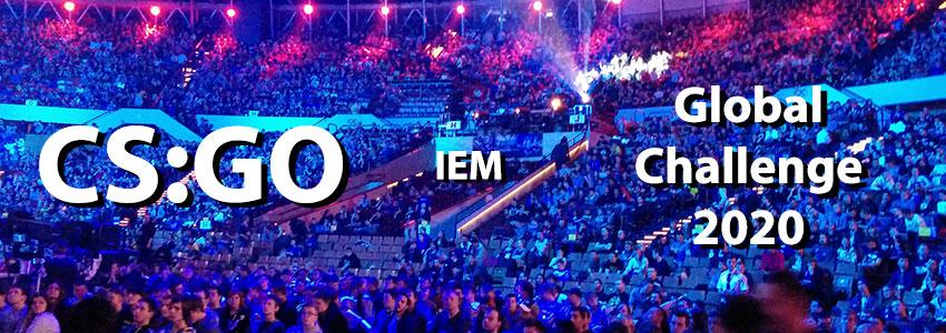 CSGO IEM Global Challenge 2020