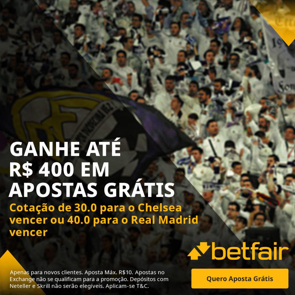 Betfair Super Preço - Chelsea x Real Madrid
