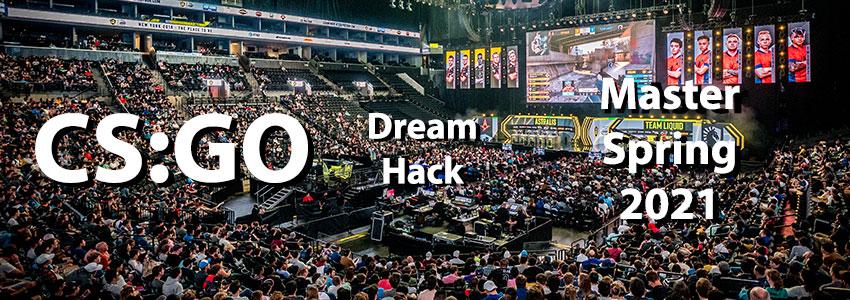 CS GO Dreamhack Master Spring 2021