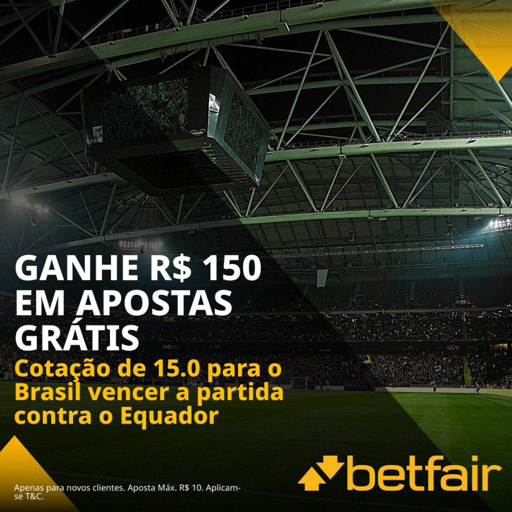 Betfair Super Preço - Brasil x Equador